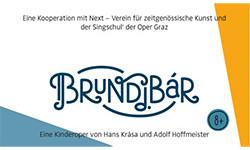 BRUNDIBÁR - Eine Kinderoper