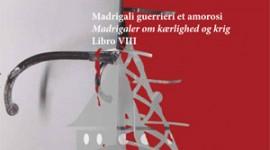 """Monteverdi """"Krieg und Liebe"""""""