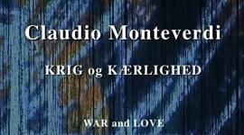 Monteverdi: Krieg und Liebe - 1